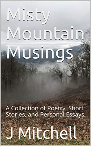 Misty Mountain Musings